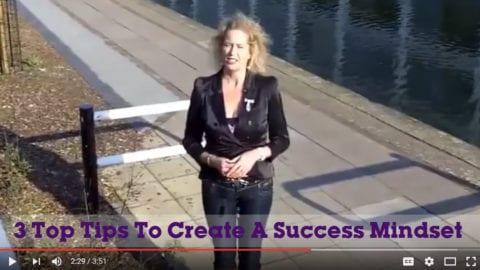 3 Top Tips To Create A Success Mindset