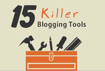 15 killer blogging-tools