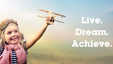 Live. Dream. Achieve