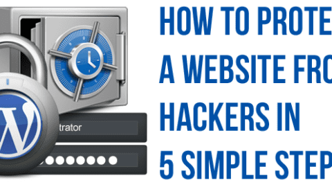 How To Protect A Website From Hackers in 5 Simple Steps