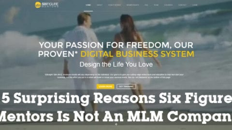 5 Surprising Reasons Six Figure Mentors Is Not An MLM Company