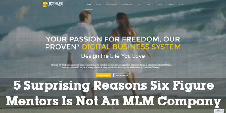 5 Surprising Reasons Six Figure Mentors Is Not An MLM Company 2