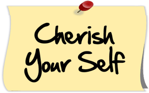 Cherish Your Self