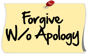 Forgive Without Apology