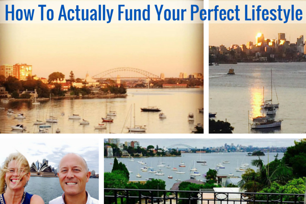 How To Actually Fund Your Perfect Lifestyle