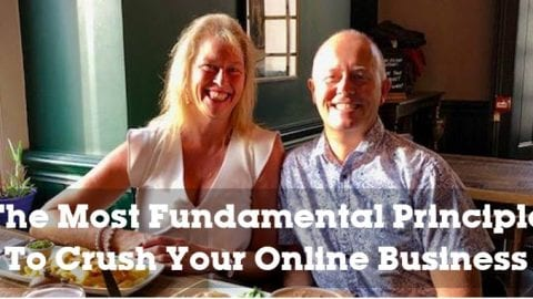 The Most Fundamental Principle To Crush Your Online Business