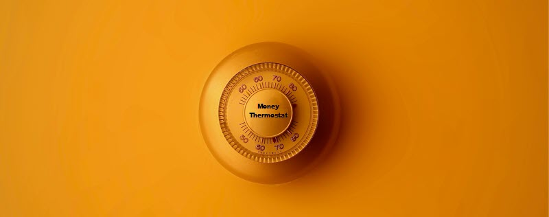 money thermostat