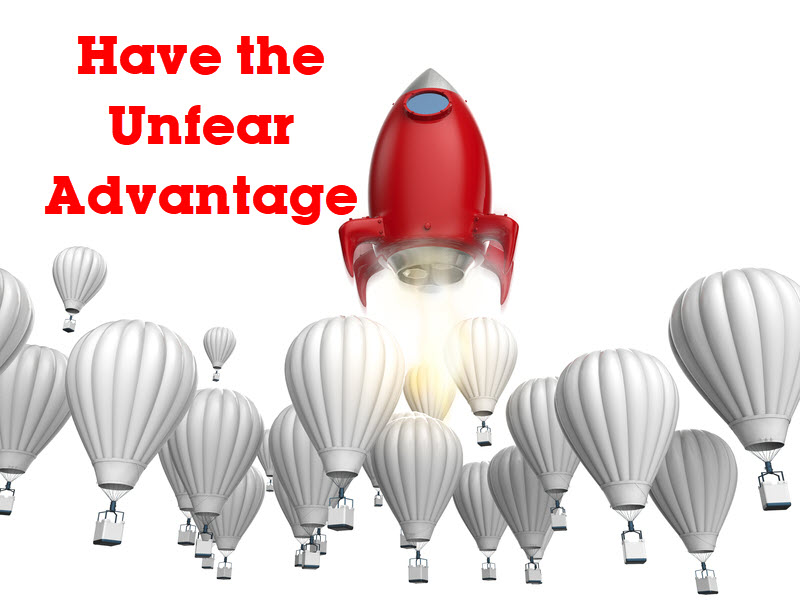the unfear advantage